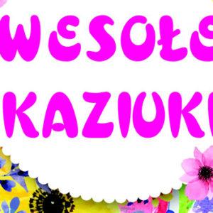 """Koncert muzyki ludowej i biesiadnej pt. """"Wesołe Kaziuki"""""""